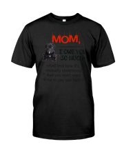 Cane Corso - I owe you Mom 1806P Classic T-Shirt thumbnail