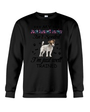 My Jack Russell Terrier is not spoiled 2006L Crewneck Sweatshirt thumbnail