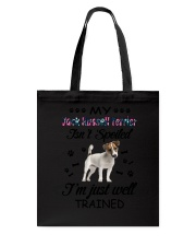 My Jack Russell Terrier is not spoiled 2006L Tote Bag thumbnail