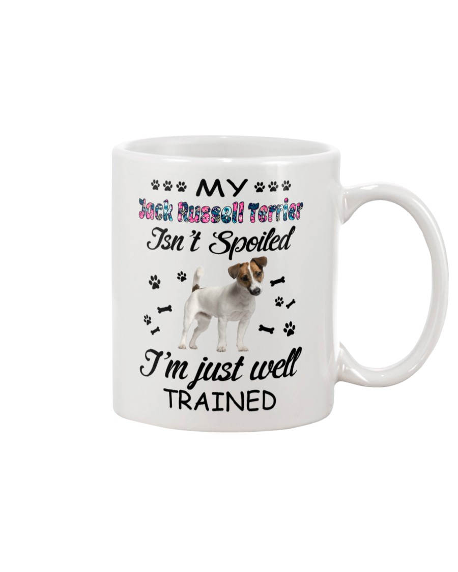 My Jack Russell Terrier is not spoiled 2006L Mug