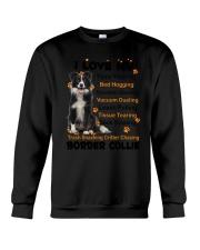 I love my Border Collie 2006P Crewneck Sweatshirt thumbnail