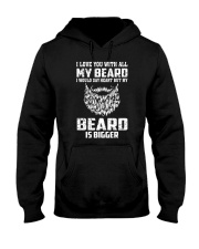 I love you will all my beard Hooded Sweatshirt thumbnail