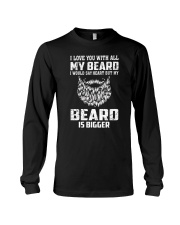 I love you will all my beard Long Sleeve Tee thumbnail