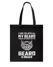 I love you will all my beard Tote Bag thumbnail
