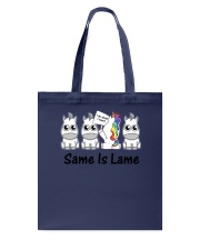 Unicorn Same is lame Tote Bag thumbnail