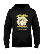 I Dont Have Attitude Hooded Sweatshirt tile