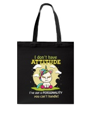I Dont Have Attitude Tote Bag tile