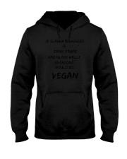 Everyone would be vegan 1806L Hooded Sweatshirt thumbnail