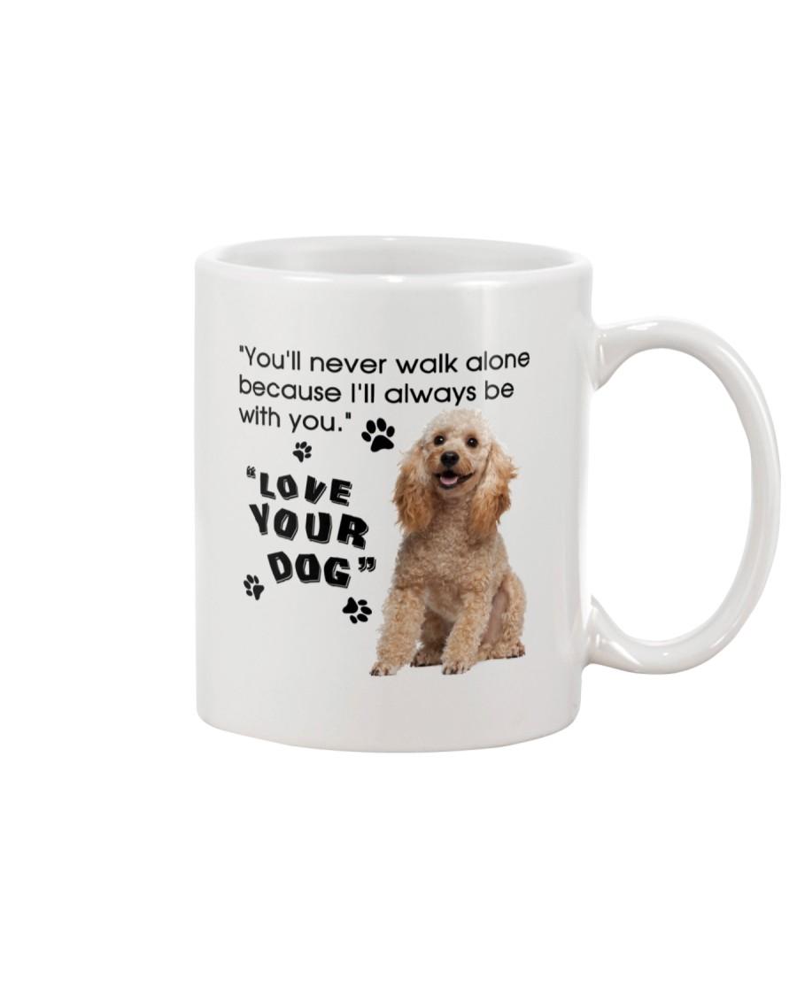 Poodle With You Mug