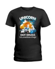 Unicorn Not Drug 0509 Ladies T-Shirt thumbnail