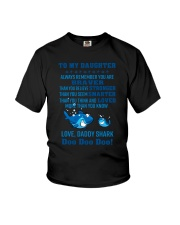 Daddy shark - To my daughter 1806L Youth T-Shirt thumbnail