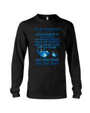 Daddy shark - To my daughter 1806L Long Sleeve Tee thumbnail