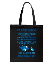 Daddy shark - To my daughter 1806L Tote Bag thumbnail