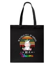 Be a unicorn 1510 Tote Bag thumbnail