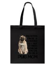 Pug Mom Tote Bag thumbnail