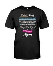 To my Dog 1906L Classic T-Shirt front