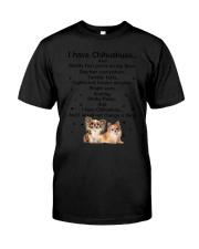 Chihuahua I have 1806 Classic T-Shirt thumbnail