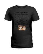 Chihuahua I have 1806 Ladies T-Shirt thumbnail