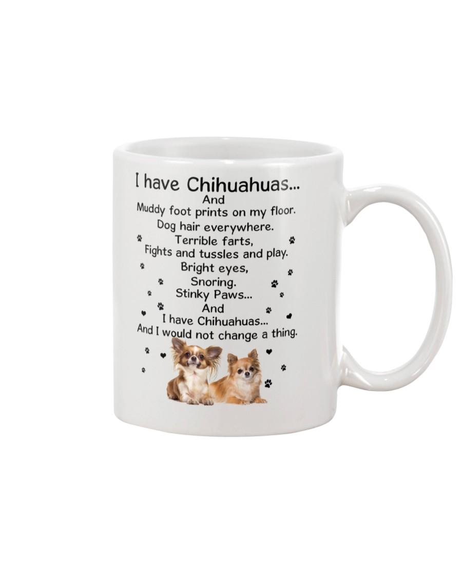 Chihuahua I have 1806 Mug