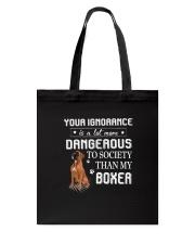 Boxer - Your ignorance 2006P Tote Bag thumbnail