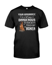 Boxer - Your ignorance 2006P Classic T-Shirt front