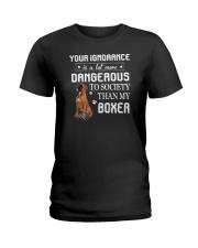 Boxer - Your ignorance 2006P Ladies T-Shirt thumbnail