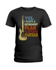 Retirement Plan Playing Guitar Ladies T-Shirt thumbnail