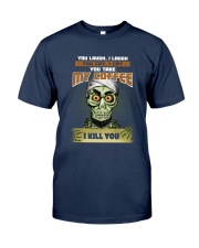 Achmed: You laugh I laugh you cry i cry Classic T-Shirt front