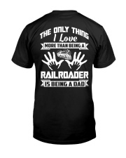 Being A Railroader Classic T-Shirt back