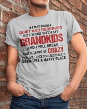 I MAY SEEM QUIET AND RESERVED Classic T-Shirt apparel-classic-tshirt-lifestyle-26