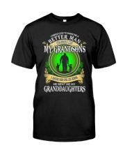 MAKE ME A BETTER MAN - PERFECT GIFT FOR GRANDPA Classic T-Shirt front