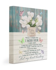 WHEN I SIMPLY SAY I MISS HER 11x14 Gallery Wrapped Canvas Prints front