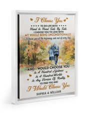 I CHOOSE YOU TO LOVE 11x14 White Floating Framed Canvas Prints thumbnail