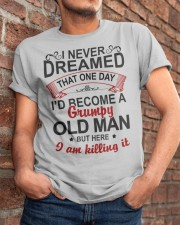 BECOME A GRUMPY OLD MAN  - BEST GIFT FOR GRANDPA Classic T-Shirt apparel-classic-tshirt-lifestyle-26