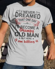 BECOME A GRUMPY OLD MAN  - BEST GIFT FOR GRANDPA Classic T-Shirt apparel-classic-tshirt-lifestyle-28