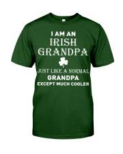 I AM AN IRISH GRANDPA - PERFECT GIFT FOR GRANDPA Classic T-Shirt front