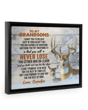YOU WILL NEVER LOSE - LOVELY GIFT FOR GRANDSONS Floating Framed Canvas Prints Black tile