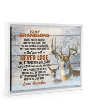 YOU WILL NEVER LOSE - LOVELY GIFT FOR GRANDSONS Floating Framed Canvas Prints White tile
