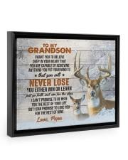YOU WILL NEVER LOSE - LOVELY GIFT FOR GRANDSON Floating Framed Canvas Prints Black tile