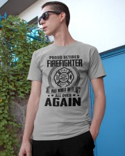 PROUD RETIRED FIREFIGHTER - GREAT GIFT FOR GRANDPA Classic T-Shirt apparel-classic-tshirt-lifestyle-17