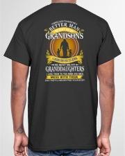 BETTER MAN - PERFECT GIFT FOR GRANDPA Classic T-Shirt garment-tshirt-unisex-back-04