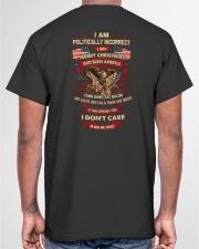 I AM POLITICALLY INCORRECT - CHRISTMAS GIF GRANDPA Classic T-Shirt garment-tshirt-unisex-back-04