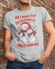 All I WANT FOR CHRISTMAS -PERFECT GIFT FOR GRANDPA Classic T-Shirt apparel-classic-tshirt-lifestyle-26