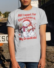 All I WANT FOR CHRISTMAS -PERFECT GIFT FOR GRANDPA Classic T-Shirt apparel-classic-tshirt-lifestyle-29