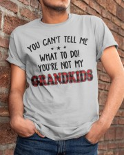 YOU CAN'T TELL ME - PERFECT GIFT FOR GRANDPA Classic T-Shirt apparel-classic-tshirt-lifestyle-26
