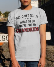 YOU CAN'T TELL ME - PERFECT GIFT FOR GRANDPA Classic T-Shirt apparel-classic-tshirt-lifestyle-29