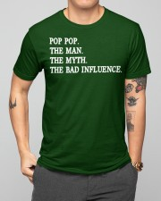 POP POP - THE MAN - THE MYTH - THE BAD INFLUENCE Classic T-Shirt apparel-classic-tshirt-lifestyle-front-164