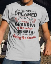 LIVING THE DREAM - LOVELY GIFT FOR GRANDPA Classic T-Shirt apparel-classic-tshirt-lifestyle-28