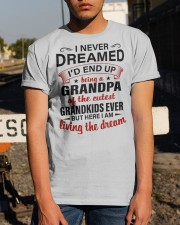 LIVING THE DREAM - LOVELY GIFT FOR GRANDPA Classic T-Shirt apparel-classic-tshirt-lifestyle-29