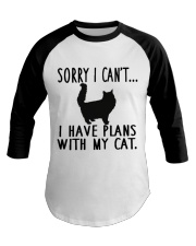 Sorry I Cant I Have Plans with My Cat Baseball Tee thumbnail